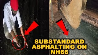 WATCH: Substandard Asphalting On NH66 At Mashem Halted By Locals