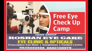 Roshan Eye Care And Drishti Eye Hospital Free Eye Checkup Camp Ka ineqaad Kiya Jaraha Hai