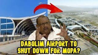 """Govt Wants To Shut Down Civil Aviation At Dabolim Airport For Mopa Airport"" - Trajano D'Mello"