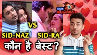 Bigg Boss 13 | Siddharth - Shehnaz Vs Siddharth - Rashmi | Which JODI Is BEST? | BB 13 Video