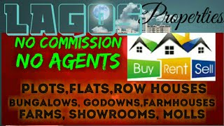 LAGOS     PROPERTIES  ☆ Sell •Buy •Rent ☆ Flats~Plots~Bungalows~Row Houses~Shop $Real estate ☆ ●□♤♡■