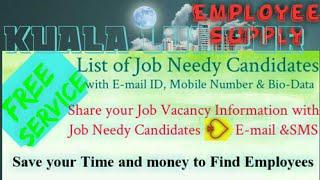 KUALA LUMPUR      Employee SUPPLY ☆ Post your Job Vacancy 》Recruitment Advertisement ◇ Job Informati
