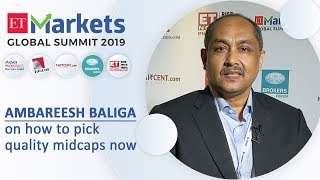 Ambareesh Baliga on how to pick quality midcaps now
