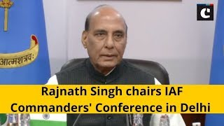 Rajnath Singh chairs IAF Commanders' Conference in Delhi