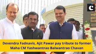 Devendra Fadnavis, Ajit Pawar pay tribute to former Maha CM Yashwantrao Balwantrao Chavan