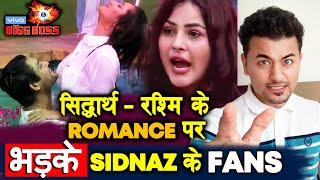 Bigg Boss 13 | Siddharth Shehnaz FANS ANGRY On Siddharth Rashmi ROMANCE; Here's Why | BB 13 Video