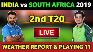 India vs South Africa 2nd T20 Live Streaming, Weather Reports & Playing 11