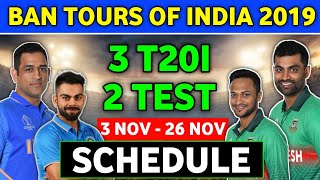 India vs Bangladesh 2019 Full Schedule,Fixtures,Venues,Timings and All Information