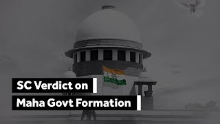 SC on Maharashtra Govt formation: Key Takeaways