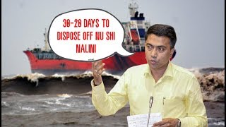 """""""Govt Has Given 30 Days To Remove Vessel, Expected Removal In 20 Days"""" - Pramod Sawant (CM)"""