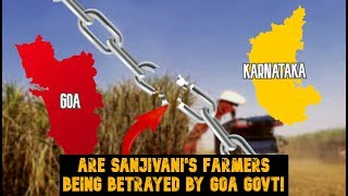 Are Sanjivani's Farmers Being Betrayed By Goa Govt!