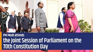 PM Modi attends the Joint Session of Parliament on the occasion of the 70th Constitution Day | PMO