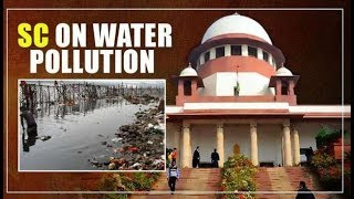 Delhi Water Pollution | 'Living in Delhi is worse than hell', says Supreme Court