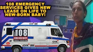 108 Emergency Services Gives New Lease On Life To New-Born Baby!