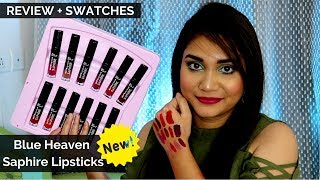 Blue Heaven Saphire Matte Liquid Lipsticks Review & Swtaches | All 12 Shades | Nidhi Katiyar
