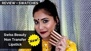 Swiss Beauty Non Transfer Waterproof Lipstick | Review & Swatches } Nidhi Katiyar