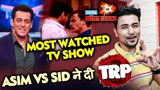 Bigg Boss 13 | Asim Vs Sid FIGHT DECLARED Most Watched Episode | Highest TRP | BB 13