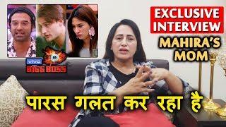 Bigg Boss 13 | Mahira Sharma's MOM Angry On Paras For Insulting Asim And More | BB 13 Exclusive