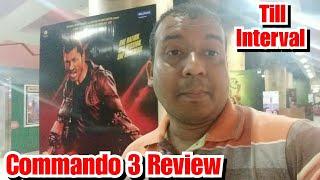 Commando 3 Review Till Interval