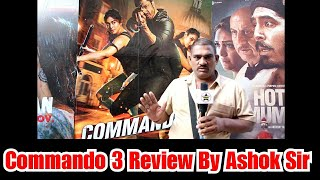 Commando 3 Review By Ashok Sir