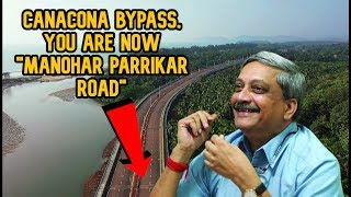 "Canacona Bypass Inauguration: Canacona Bypass, You Are Now ""Manohar Parrikar Road""!"