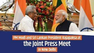 PM Modi and Sri Lankan President Rajapaksa at the Joint Press Meet in New Delhi | PMO