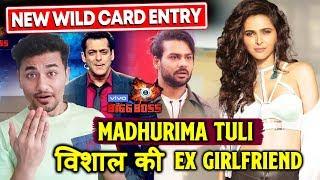 Bigg Boss 13 | Vishal Aditya Singh's Ex-Flame, Madhurima Tuli NEW Wild Card Entry | BB 13