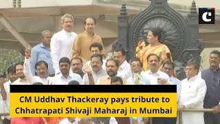 CM Uddhav Thackeray pays tribute to Chhatrapati Shivaji Maharaj in Mumbai