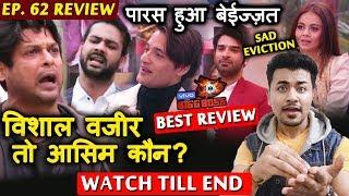 Bigg Boss 13 Review EP 62   Siddharth KING Hai Toh Asim Kaun Hai   Paras Bottom 2   BB 13 Video