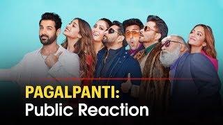 """Pagalpanti"" Movie Review: Public Reaction | John Abraham, Ileana D'Cruz | Satya Bhanja"