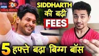 Bigg Boss 13 | Siddharth Shukla's Fees HIKED As Bigg Boss Extended For 5 Weeks? | BB 13 Latest Video