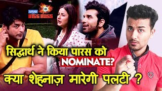 Bigg Boss 13 | Siddharth Shukla Nominates Paras ? | Shehnaz GETS ANGRY | BB 13 Episode Preview
