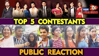 Bigg Boss 13 | TOP 5 Contestants | PUBLIC REACTION | BB 13 Latest Video