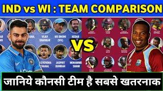 India vs West indies 2019 - T20 Team Comparison & Squads
