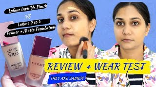LAKME 9 TO 5 PRIMER + MATTE FOUNDATION REVIEW + COMPARISON LAKME INVISIBLE FINISH | DEMO + WEAR TEST