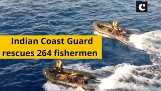 Indian Coast Guard rescues 264 fishermen