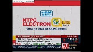 NTPC Electron Quiz-2019: Regional Round telecast on ETNOW -20.10.2019