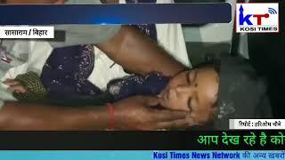 Breaking : मुजफ्फरपुर के बाद अब सासाराम में भी चमकी बुखार