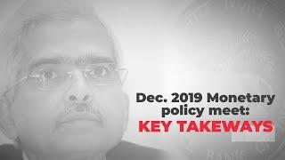 RBI Monetary Policy December 2019: Key takeaways