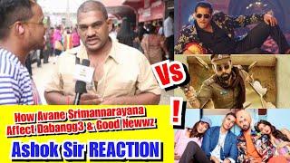 Will Avane Srimannarayana Affect Collection Of Dabangg 3 And Good Newwz? Ashok Sir Reaction