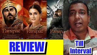 Panipat Movie Review Till Interval
