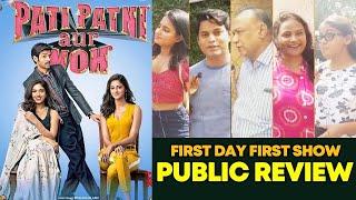 Pati Patni Aur Woh PUBLIC REVIEW | First Day First Show | Kartik Aaryan, Bhumi Pednekar, Ananya
