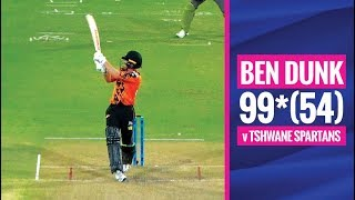 MSL 2019: Ben Dunk's match winning knock of 99*(54) vs Tshwane Spartans