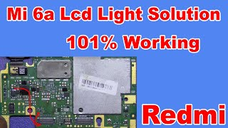 Mi 6A Lcd Light Problem Solution - Redmi 6A Display Light Way 6A LCD Jumper By Mobile Technical Guru