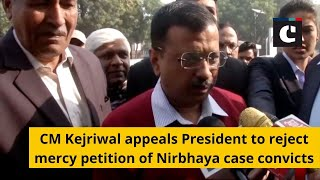 CM Kejriwal appeals President to reject mercy petition of Nirbhaya case convicts