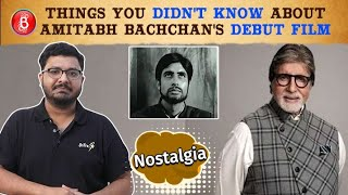 Interesting Facts You Didn't Know About Amitabh Bachchan's Debut Film | Saat Hindustani | Nostalgia