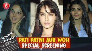 Nora Fatehi, Kiara Advani & B-town celebs at Pati Patni Aur Woh special screening