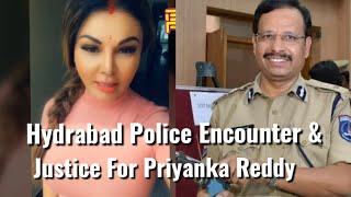 Rakhi Sawant Reaction On Hyderabad Police Encounter & Justice For Priyanka Reddy