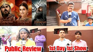 Panipat Movie Public Review First Day First Show