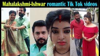 Mahalakshmi Ishwar romantic Tik Tok videos
